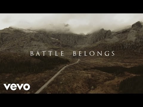 Battle Belongs Lyrics - Phil Wickham