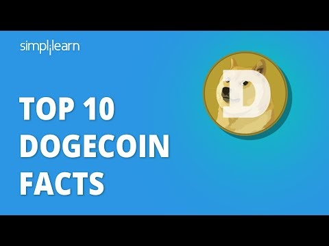 Top Dogecoin Facts | Top Dogecoin Facts You Need To Know | Dogecoin Explained | Simplilearn
