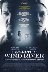 I segreti di Wind River 2017 streaming ita film senza limiti altadefinizione