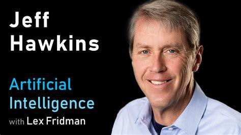 jeff hawkins thousand brains theory  intelligence mit