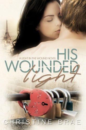 His Wounded Light (The Light in the Wound) by Christine Brae
