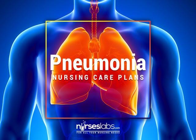 8+ Pneumonia Nursing Care Plans - Nurseslabs