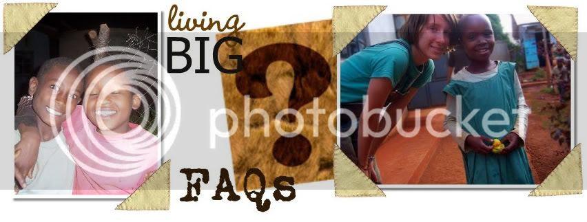 living BIG - FAQ