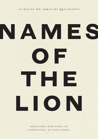Names of the Lion, David Larsen