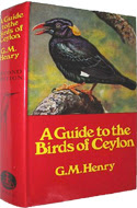 A Guide to the Birds of Ceylon by G.M. Henry (1979)