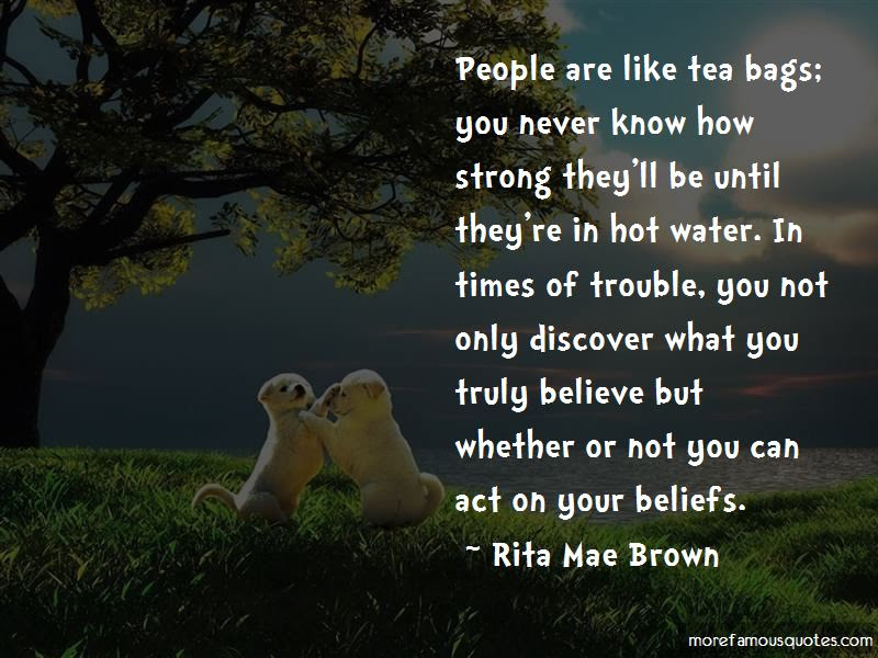 You Never Know How Strong Quotes Top 17 Quotes About You Never Know