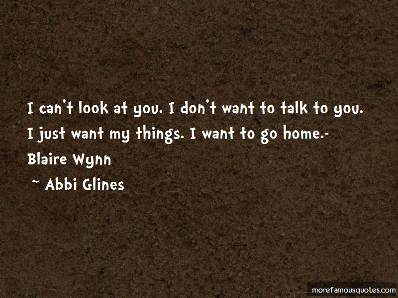 I Dont Want To Talk To You Quotes Top 9 Quotes About I Dont Want