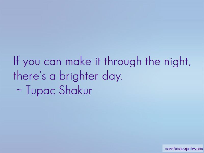 You Make My Day Brighter Quotes Top 5 Quotes About You Make My Day