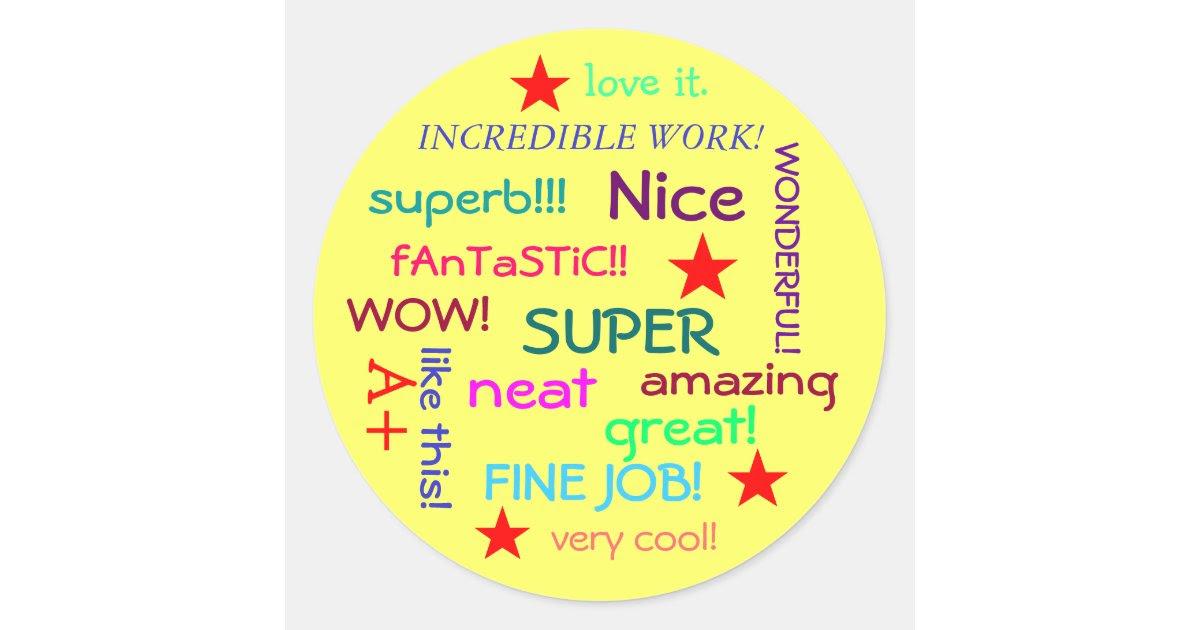 great_job_student_classic_round_sticker rcdc3216b061e4528bdffcec13170a877_v9waf_8byvr_630