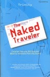 THE NAKED TRAVELER REVIEW