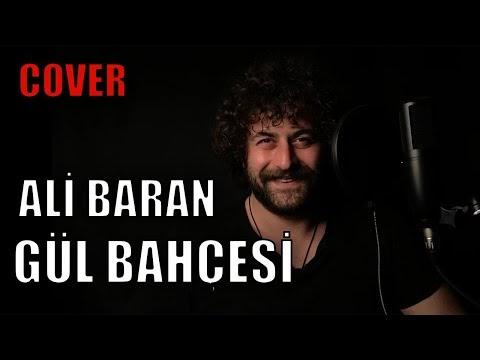 Ali Baran Gülbahçesi Şarkı Sözleri