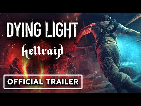 Dying Light: Hellraid - Official Release Date Trailer