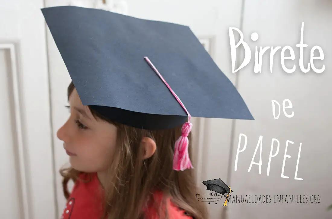 Birretes De Graduacion Actividades Para Niños Manualidades