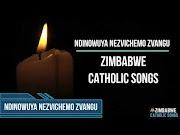 Zimbabwe Catholic Church Shona Songs - Ndinowuya NezviChemo Zvangu (Prayerful)