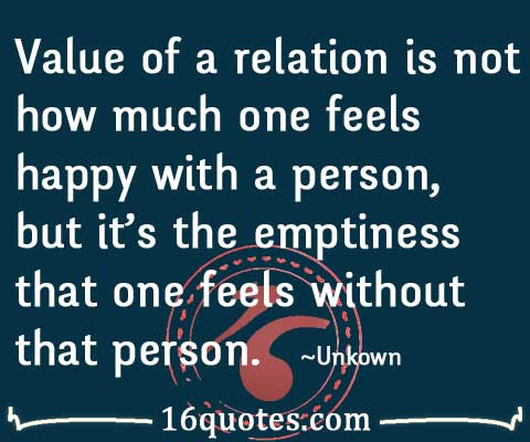 Value Of A Relation Is Not How Much One Feels Happy With A Person