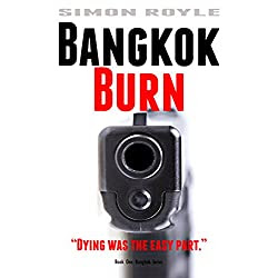 Bangkok Burn - A Thriller
