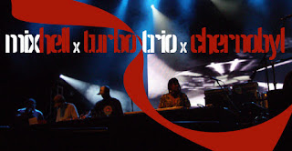 Mixhell x Turbo Trio x Chernobyl