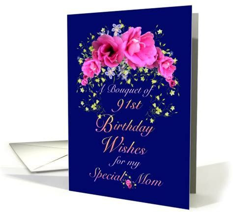 Mom 91st Birthday Bouquet of Wishes card (642110)
