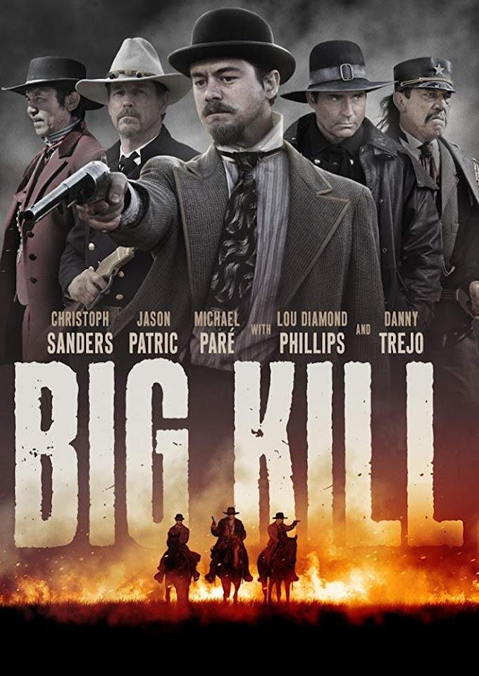 [MOVIE] Big Kill (2018)