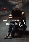 Title: My Demon's Name is Ed, Author: Danah Khalil