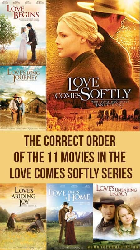 Love Comes Softly Movies In Order