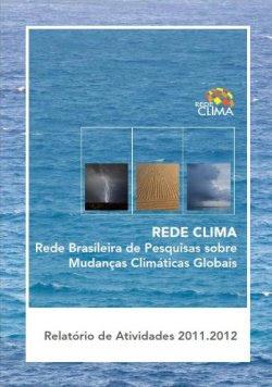 Rede Clima Rede Clima divulga novo relatório de atividades