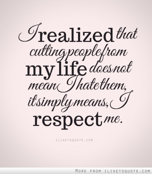 I Realized That Cutting People From My Life Does Not Mean I Hate