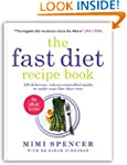 Fast Diet Recipe Book by Mimi Spencer book cover