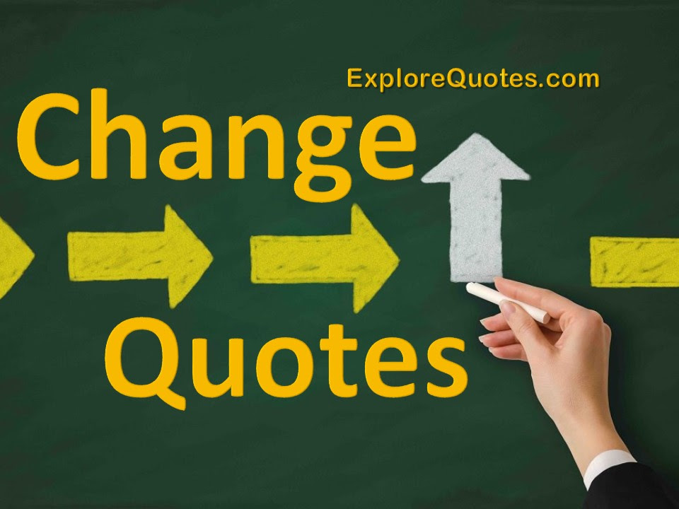 Change Quotes Quotes About People Change Life Changing Quotes 2019