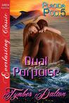 Dual Porpoise