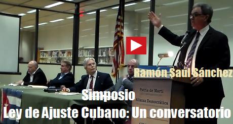 ley de ajuste cubano ramon saul sanchez
