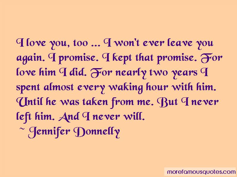 I Promise You My Love Quotes Top 33 Quotes About I Promise You My