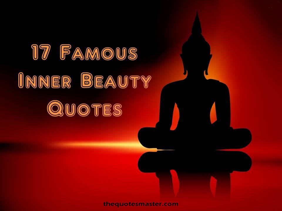 17 Famous Inner Beauty Quotes