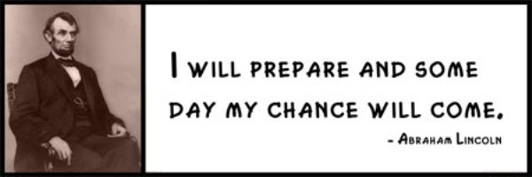 Wall Quote Abraham Lincoln I Will Prepare And Some Day My Chance