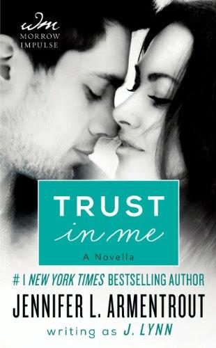 Trust in Me: A Novel (Wait for You) by J. Lynn