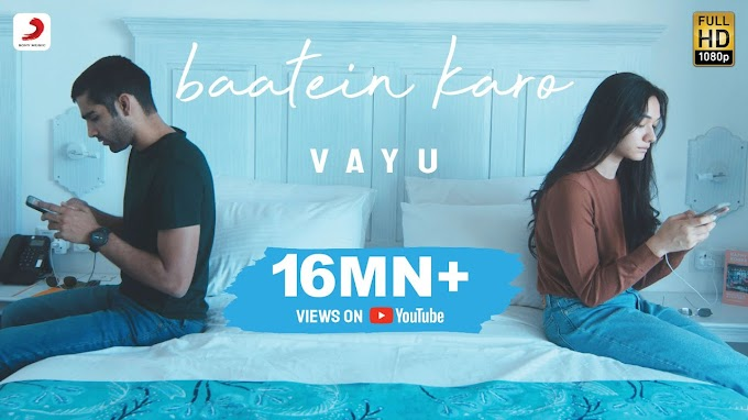 Baatein Karo Lyrics With Meaning