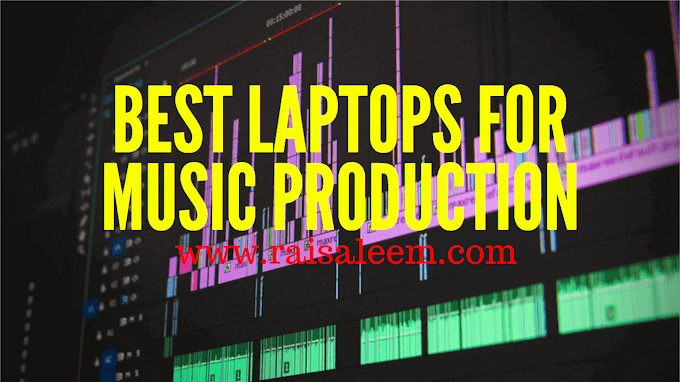 Best Laptops For Music Production 2020