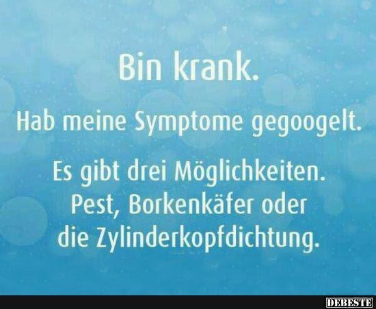 Bin Krank Lustige Bilder Sprüche Witze Echt Lustig