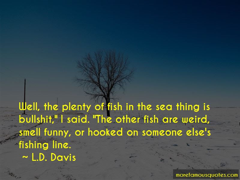 Quotes About Fish In The Sea Top 80 Fish In The Sea Quotes From
