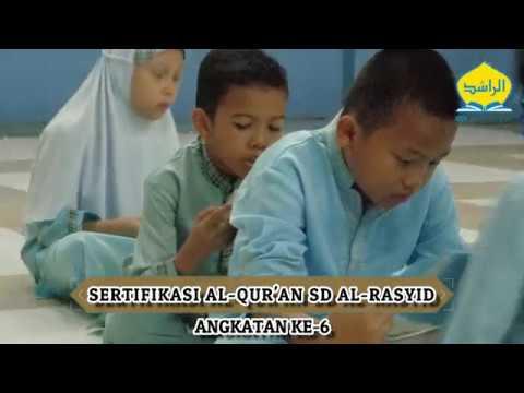 Sertifikasi al-Qur'an SD al-Rasyid Pekanbaru TP. 2018-2019