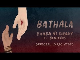 Bathala by Banda ni Kleggy feat. BenteDos [Official Lyric Video]