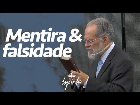 Pr. Márcio Valadão - Mentira e falsidade
