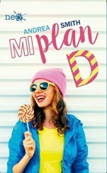 Mi plan D (Las chicas Sullivan I) Andrea Smith