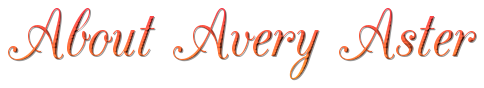 About Avery Aster