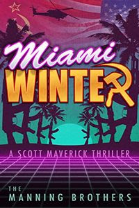 Miami Winter by Brian Manning and Allen Manning
