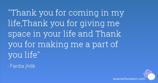 Quotes About Thank You For Coming 37 Quotes