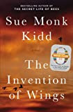 The Invention of Wings: With Notes (Oprah's Book Club 2.0) [Kindle Edition]