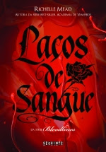 Laços de sangue, Richelle Mead
