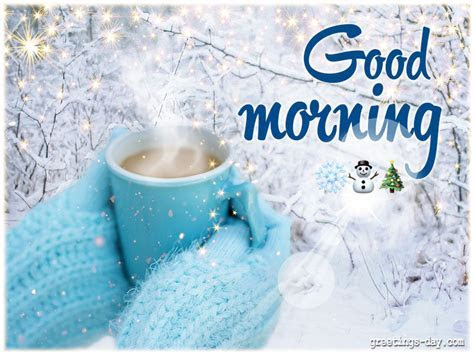 Good Morning Winter Wishes ? Everyday Greetings ? Cards
