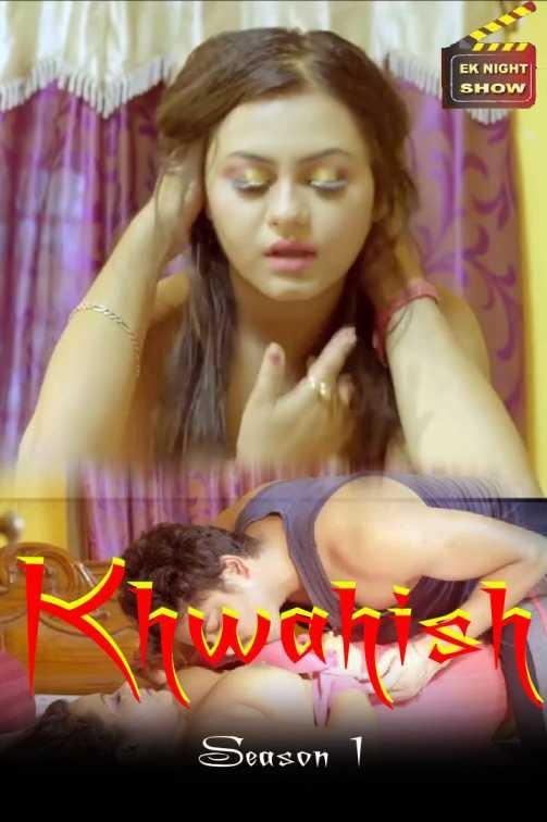 Khwahish (2020) - Ek Night Show WEB Series Season 1 Complete